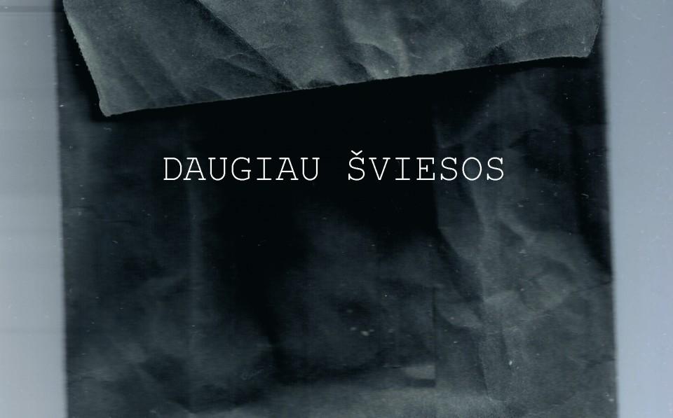 DAUGIAU ŠVIESOS